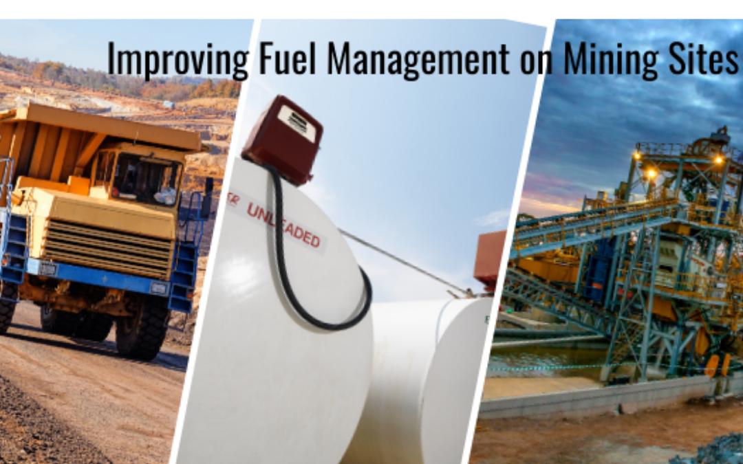 Improving Fuel Management on Mining Sites